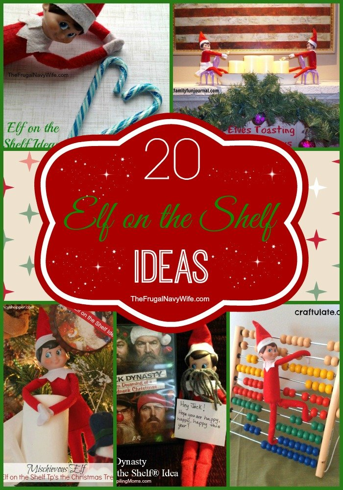 20 Elf on the Shelf Ideas