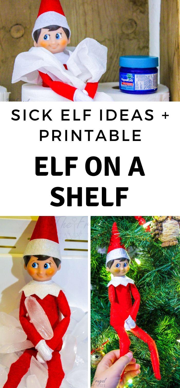 Oh No Sick Elf On The Shelf Letter A Few More Sick Elf
