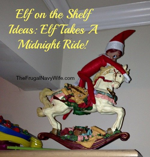 Elf on the Shelf Ideas: Elf Takes A Midnight Ride!