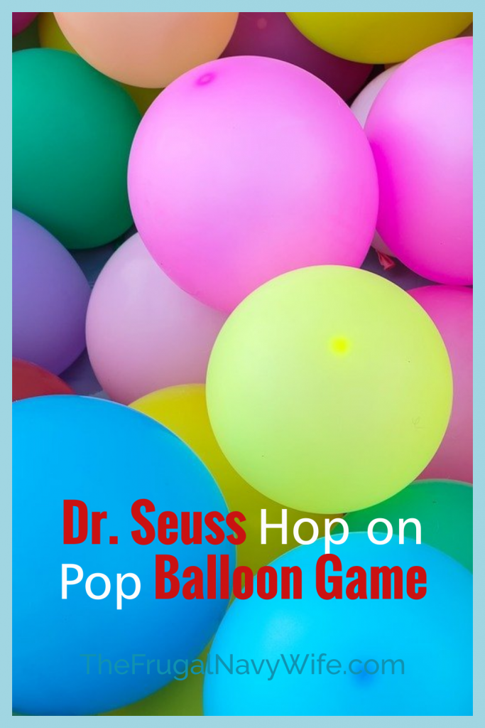 Celebrate Dr. Seuss's Day on March 2nd with this super fun Dr. Seuss Hop on Pop balloon game to your activity list! The kids love it! #frugalnavywife #drseuss #balloongame #gamesforkids #easydiy #easykidsactivity | Easy Game for Kids | Easy DIY Game | Kids Games | Dr. Seuss | Balloon Games |