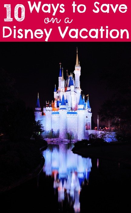 Disney World Tips – 10 Ways to Save on a Disney World Vacation