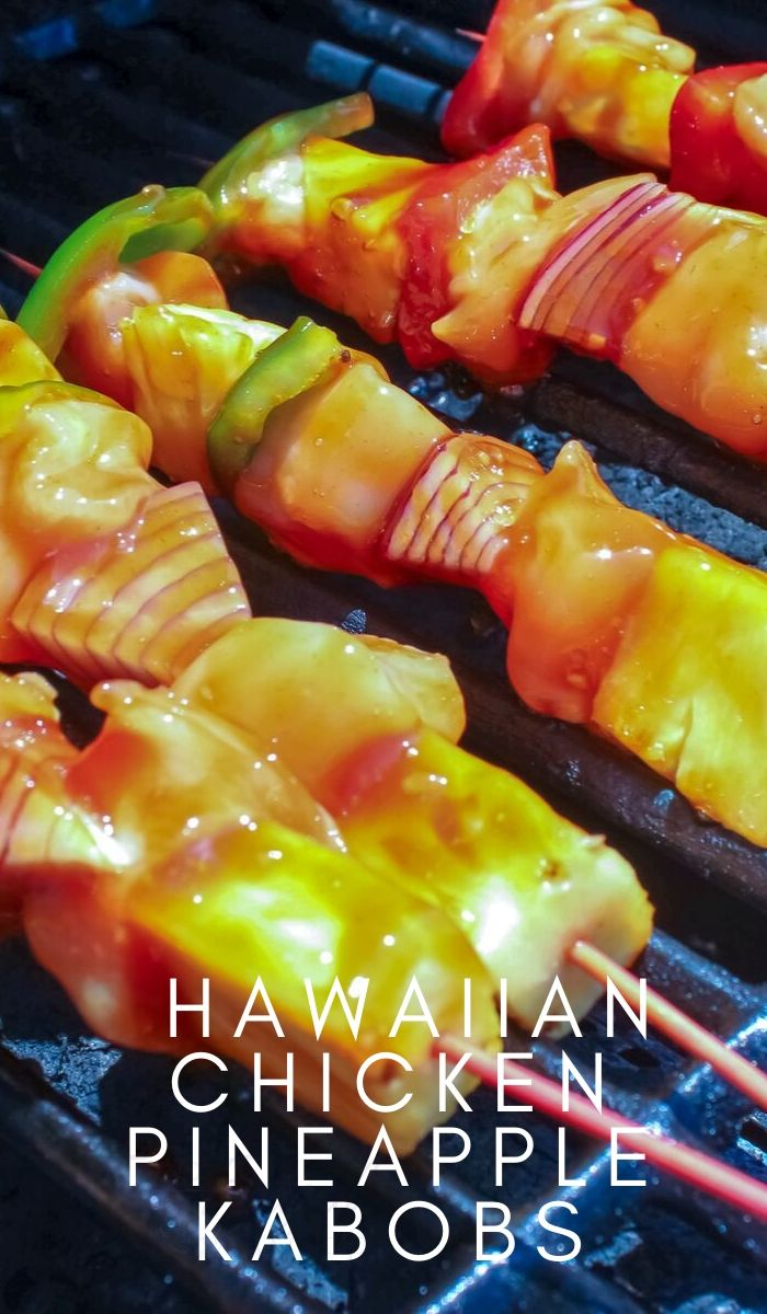 These Easy Weeknight Hawaiian Chicken Pineapple Kabobs are easy to put together and cooking for a quick and fast meal on the grill! #chicken #kabobs #weeknightdinner #recipe #frugalnavywife #cooking | Dinner Recipes | Chicken Recipes | Easy Dinner Recipe | Family Recipe | Kabobs Recipe