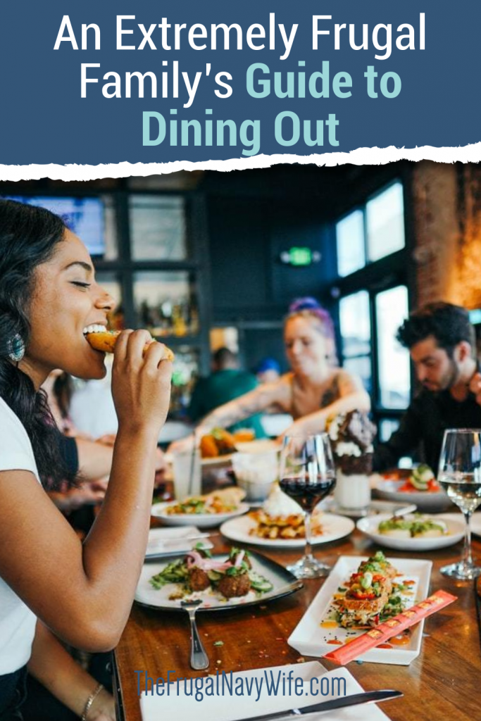 Dining out is supposed to be an experience. It doesn't have to break the bank. Here are some tips to save on dining out! #frugalnavywife #diningout #saveondiningout #largefamilysavings How to Save Money at Restaurants Large Family Dining Out Savings Saving Money Hacks Saving Money Tips for Large Families Restaurant Savings
