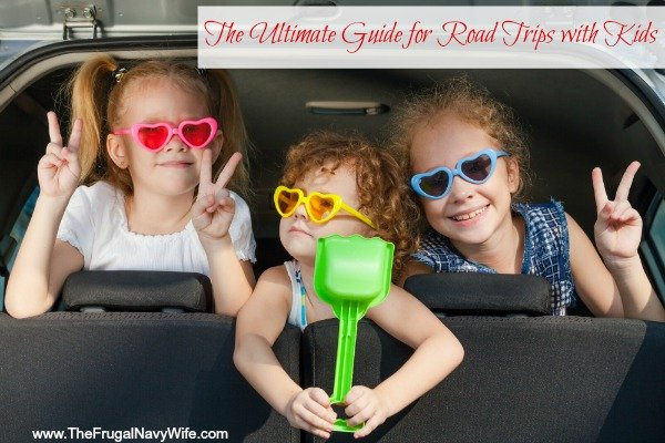 The Ultimate Guide for Road Trips with Kids