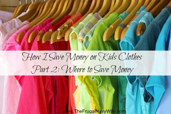 How I Save Money on Kids Clothes Part 2 Where to Save Money