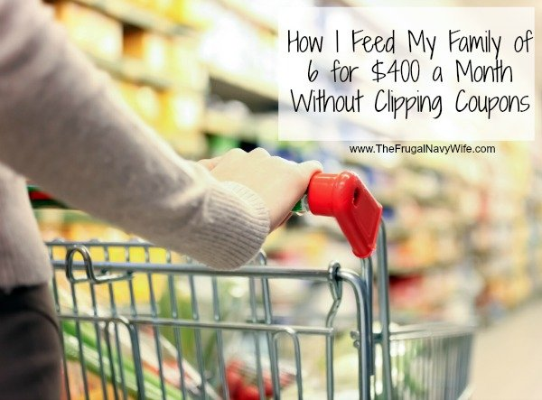 How I Feed My Family of 6 for $400 a Month Without Clipping Coupons