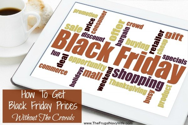 How To Get Black Friday Prices Without The Crowds