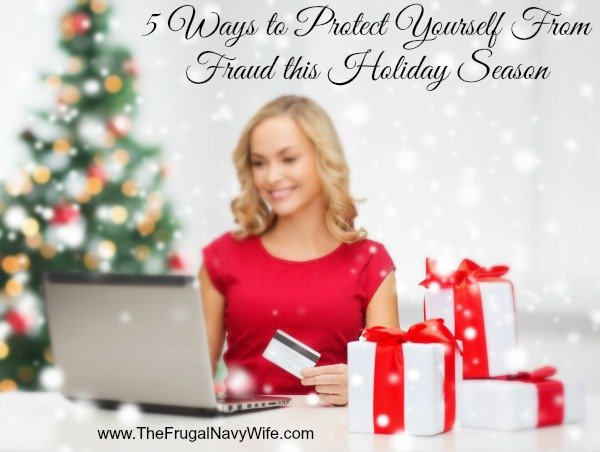 5 Ways to Protect Yourself From Fraud this Holiday Season
