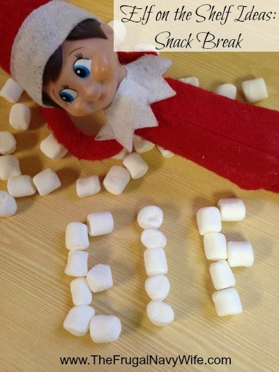 Elf on the Shelf Ideas: Snack Break