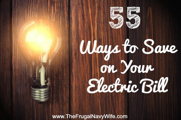 55 Ways to Save on Your Electric Bill