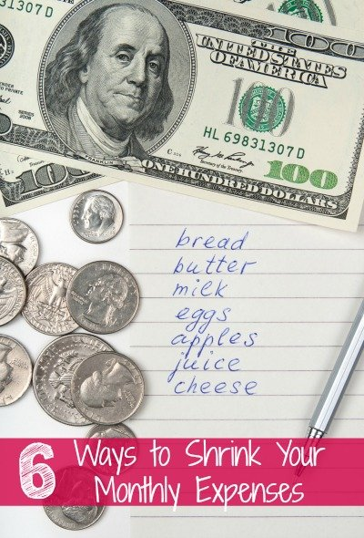 6 Ways to Shrink Your Monthly Expenses