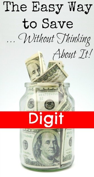 Digit the Easy Way to Save Without Thinking About It!