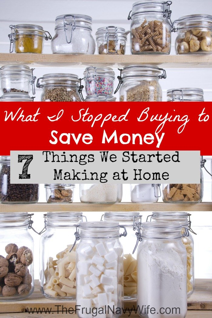 7 Things We Stopped Buying Started Making Homemade To
