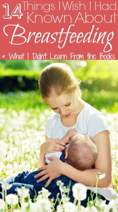 14 Things I Wish I Had Known About Breastfeeding & What I Didn't Learn From the Books