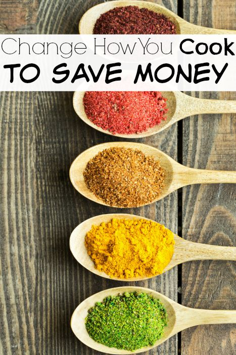 Change How You Cook to Save Money