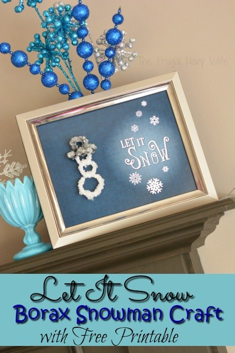 Let it Snow Borax Snowman Craft with Free Printable