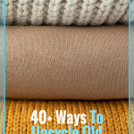 Here are my top ways to upcycle old sweaters and I think you will love them. Don't toss them, upcycle them! #frugalnavywife #upcycle #diy #adultdiy #oldsweaterdiy #upcycleoldsweaters #howto #easysewing | Upcycled Projects | Old Sweater Projects | Simple Sewing Projects | Upcycle Old Sweater Ideas | Adult DIY