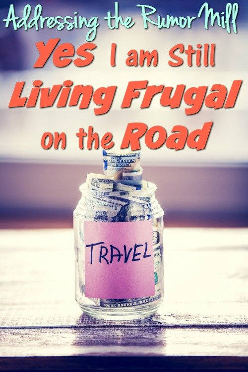 The Rumor Mill Yes. We are still Living Frugal (and I'll prove it to you!)