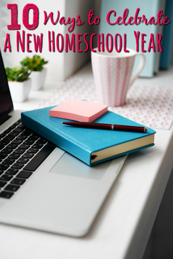 10 Ways to Celebrate the First Day of School – Homeschool Style