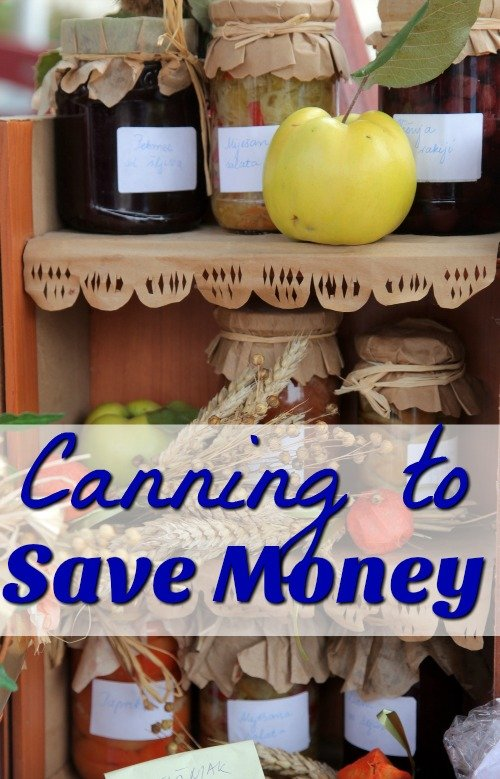 Home Canning Recipes That Save You Money!