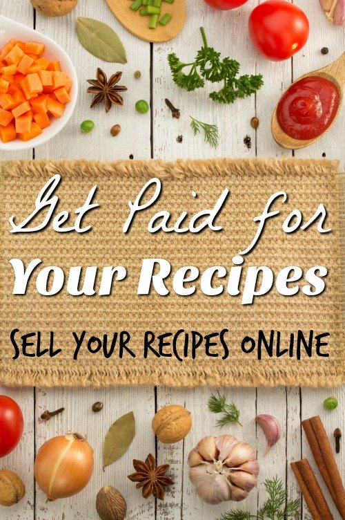 How to Get Paid for Your Recipes – Selling Recipes Online
