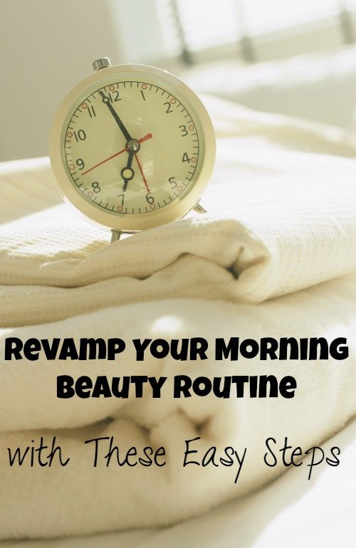 Revamp Your Morning Beauty Routine with These Easy Steps