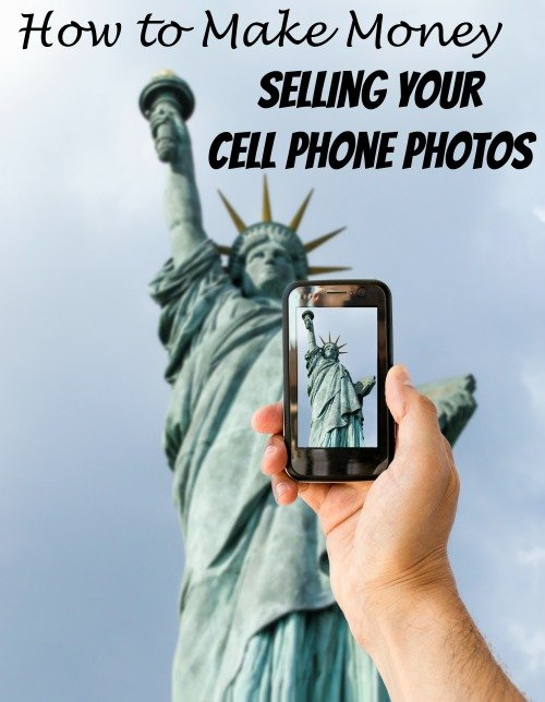 Sell Photos Online – Make Money Selling Your Cell Phone Pictures