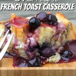 Looking for a tasty and easy recipe? Try this blueberry overnight french toast casserole. Make it ahead of time let it sit in the fridge then bake and done! #overnightrecipe #casserole #frenchtoast #breakfastrecipe #easyrecipe #frugalnavywife   Overnight Recipe   Casseroles   Breakfast Recipe   Easy Breakfast Ideas   Overnight Breakfast Recipe   Blueberry Recipe