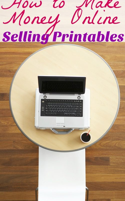 How to Make Money Online Selling Printables