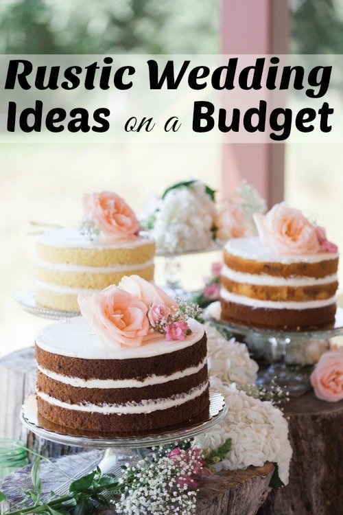 Rustic Wedding Ideas on a Budget That You Will Love