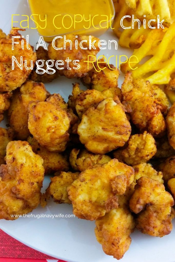 If your family loves Chick Fil A as much as mine you are probably looking for this Copycat Chick Fil A Chicken Nuggets Recipe. You can't tell it's a copycat! #thefrugalnavywife #copycatrecipe #chickfila #nuggets #chickfilarecipe #easyrecipe | Easy Weeknight Meal | Easy Recipe | Yummy Recipes | Copycat Recipe | Chick Fil A Recipe | Lunch Recipe | Chick Fil A Nuggets Recipe