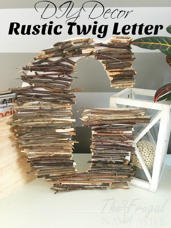 Twig Decor diy decor - easy twig letter decor