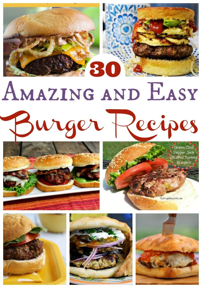 Easy Hamburger Recipes - 30 of the Best Burger Recipes