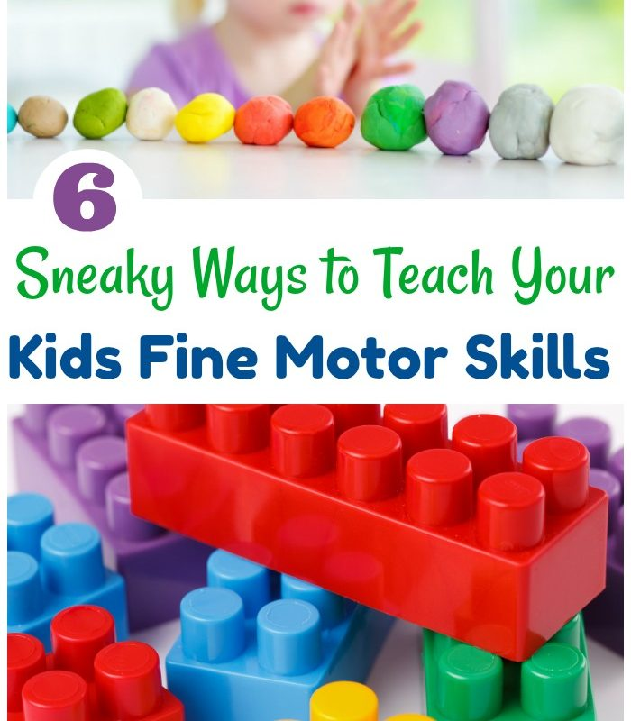 6 Sneaky Ways to Teach Your Kids Fine Motor Skills
