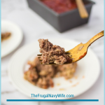 This old-fashioned meatloaf recipe has been passed down for a few generations and is still one of my favorites meatloaf recipes ever! See why! #Meatloaf #FrugalNavyWife #Recipes #OldFashionRecipe   Meatloaf Recipe   Beef Recipes   Dinner Recipes   Old Fashioned Recipes   Tried and True Recipes   Popular Recipes   Easy Meatloaf Recipes