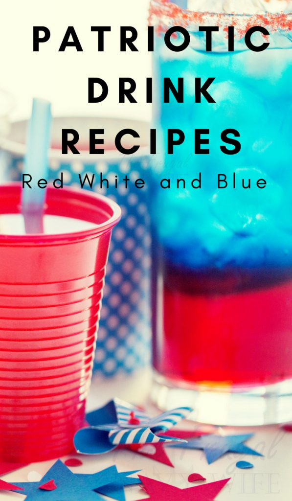 These 25 Patriotic Drink Recipes are perfect for summer! With so many options you can really get into the holiday festivities. #patriotic #drinks #thefrugalnavywife | Drink Recipes | Patriotic Recipes } Red White and Blue Recipes | 4th of July Recipes | Memorial Day Recipes