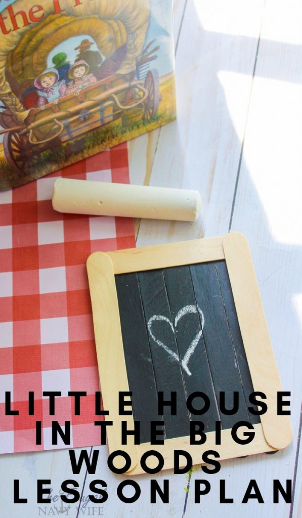 Little House in the Big Woods is the story of Laura Ingalls Wilder's life. We love this series and put this Little House in the Big Woods Lesson Plan together to go with it.  #unitstudy #homeschooling #lauraingallswilder #frugalnavywife | Homeschooling | Homeschool Lesson | Homeschool Unit Study | Laura Ingalls Wilder