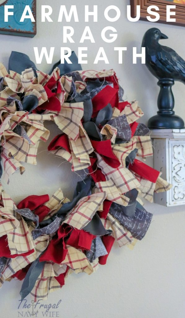 Let me show you how to do this super simple Farmhouse Rag Wreath DIY. This is home decor at its finest and it won't cost you an arm and a leg. #diy #ragwreath #wreathdiy #frugalnavywife | Wreath Crafts | DIY Wreaths | Farmhouse Decor | Farmhouse Wreath | Home Decor | Wreaths