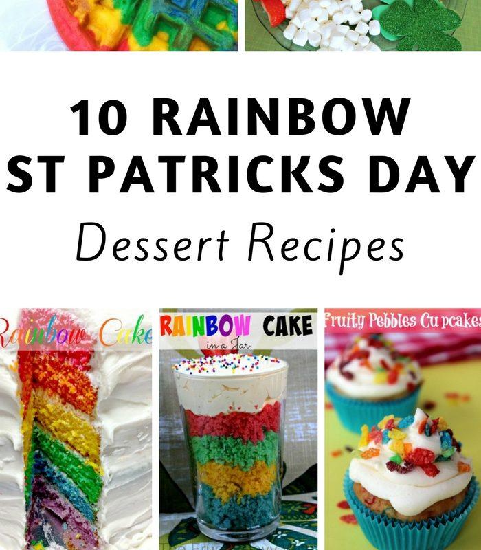 10 Rainbow St Patricks Day Dessert Recipes