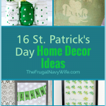 Here are 16 St Patrick's day crafts and home decor ideas. They are perfect for getting into the green holiday mood! What will you make this year? #frugalnavywife #stpatricksday #decor #homedecor #diydecor #holiday | St. Patrick's Day Home Decor Ideas | Cricut Crafts | St. Patricks Day Crafts | DIY Home Decor | Holiday Home Decor