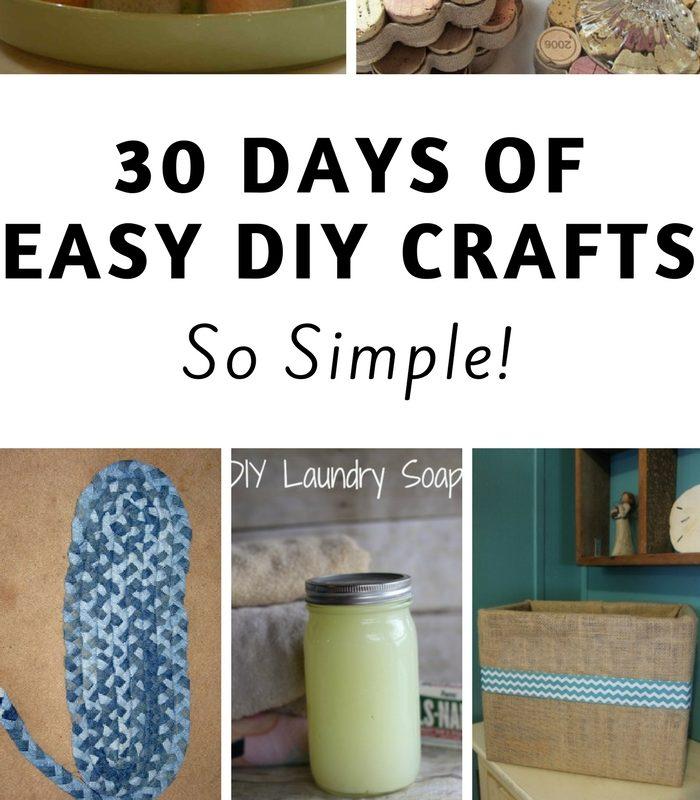30 Days of Easy DIY Crafts