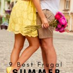 Some of the best date nights are during the summer but they don't have to break the bank. Here are my top 9 of the Best Frugal Summer Date Night Ideas. #summerdates #dateideas #frugalnavywife #frugalliving | Frugal Date Night Ideas | Summer Date Ideas | Frugal Living | Date Ideas |