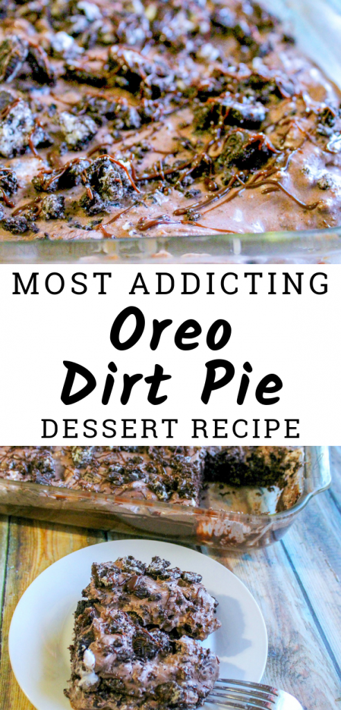 Oreo Dirt Pie is the most addicting thing in the world. Don't Believe me? Give it a try. This pie will leave you wanting more so make 2 just in case. #oreo #pie #chocolate #dessert #frugalnavywife   Dessert Recipes   Oreo Recipes   Pie Recipes   Chocolate Recipes   Chocolate Lovers   Poke Cake Recipes  