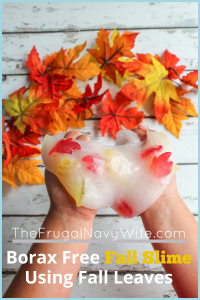 My kids love slime sometimes a little much. We are getting ready for fall so made this borax free fall slime. It's super easy and fun! #slime #frugalnavywife #fall #autumn #kidsactivity #slimerecipe | Easy Kids Activity | Slime Recipe | Fall Kids Activity | Borax Free Slime | Fall Kids Activities | Fall Leaves Activities | Easy Kids Crafts | Easy Slime How To