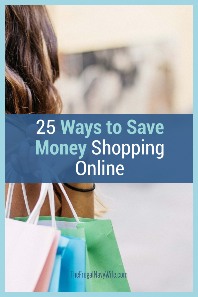 Why should you spend more money than you need to? These 25 ways to save money shopping online are well worth checking out. #frugalnavywife #savemoney #onlineshopping #savemoneyonline   how to save money online   saving money online   online shopping tips   Saving Money Shopping Online   Online Shopping Hacks Online Shopping Tips