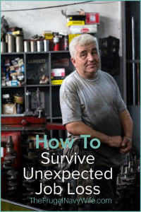 Did you recently have an unexpected job loss? These tips are going to show you HOW to get your life together when you have a loss of income. #incomeloss #jobloss #frugalnavywife #unexpectedjobloss | When you lose your job | Dealing with an unexpected job loss | Losing your job | What to do when you lose your job | Get help with job loss | Frugal Living Tips
