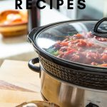These easy slow cooker recipes are my absolute favorites! They are tried and true from my own personal recipe files and will make your nights easier. #slowcooker #slowcookerrecipes #crockpotcooking #frugalnavywife | Slow Cooker Recipes | Crock Pot Recipe Ideas | Quick Slow Cooker Recipes | Easy Slow Cooker Recipes | Easy Weeknight Dinner Ideas
