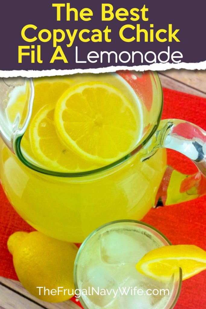 The Best Copycat Chick Fil A Lemonade The Frugal Navy Wife