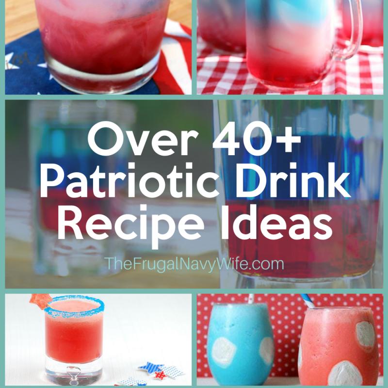 40+ Patriotic Drink Recipe Ideas