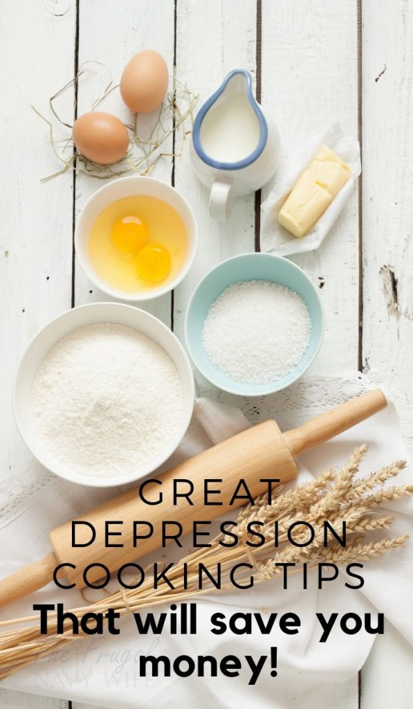 When it comes to cooking, these simple great depression cooking tips will help you save money on feeding your family. You may already be doing some! #frugalliving #savingmoney #frugalnavywife #greatdepression | Frugal Living | Saving Money Tips | Great Depression Tips